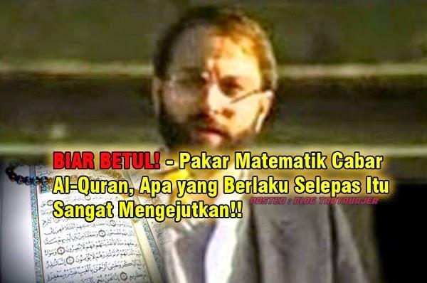 SERIUS Pakar Matematik Cabar Al Quran Seterusnya Apa yang Berlaku Selepas Itu Sangat Mengejutkan