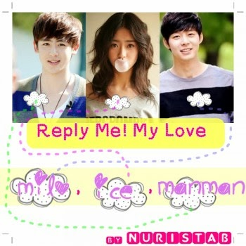 Reply Me! My Love