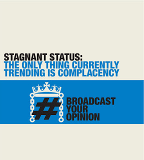 Stagnant status - broadcast your opinion