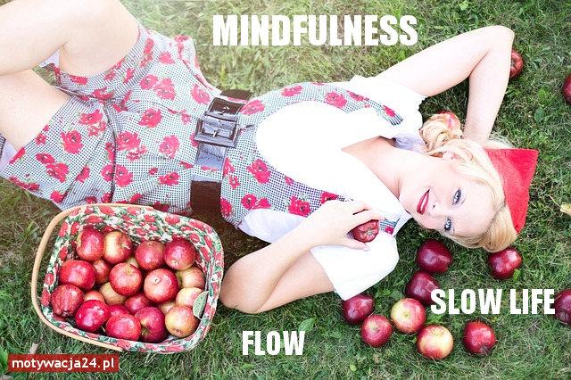 Uważność - Mindfulness - Flow - Przepływ