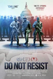 Do Not Resist Poster