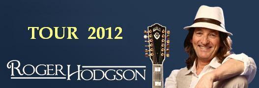 ROGER HODGSON TOUR 2012