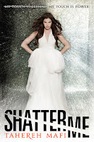 Shatter Me Tahereh Mafi book cover
