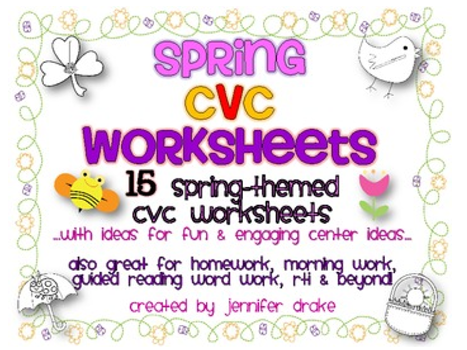 http://www.teacherspayteachers.com/Product/Spring-CVC-Worksheets-15-Sheets-For-Fun-Centers-Morning-Work-Homework-Etc-591977