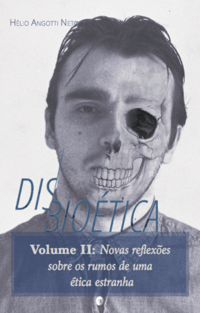 DISBIOÉTICA VOLUME II