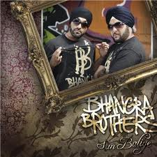 Download Sun Baliye – Bhangra Brothers MP3 Songs, Free Download and Listen Sun Baliye – Bhangra Brothers Punjabi Pop MP3 Songs