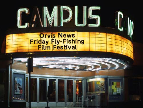 http://www.orvis.com/news/fly-fishing/friday-fly-fishing-film-festival-04-11-14/?utm_source=feedburner&utm_medium=feed&utm_campaign=Feed%3A+OrvisFlyFishingBlog+%28Orvis.com%2FNews+Fly+Fishing+Blog%29