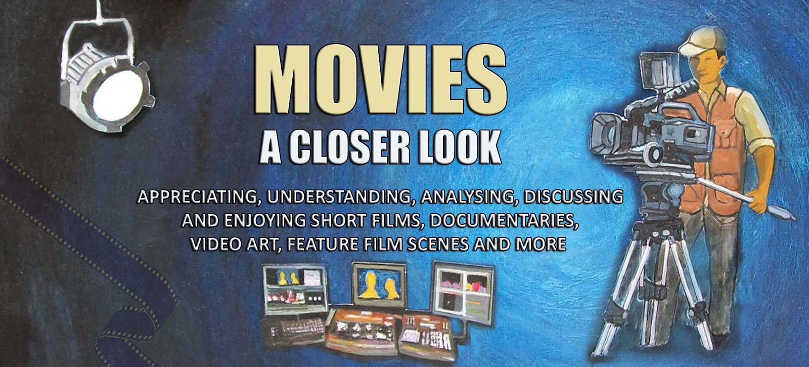 Movies - A Closer Look