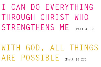 I can do everything through Christ who strengthens Me