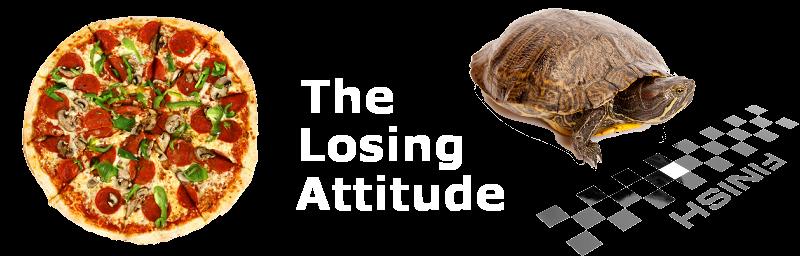 The Losing Attitude