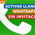 Activa las Llamadas Gratis por WhatsApp sin Invitacion