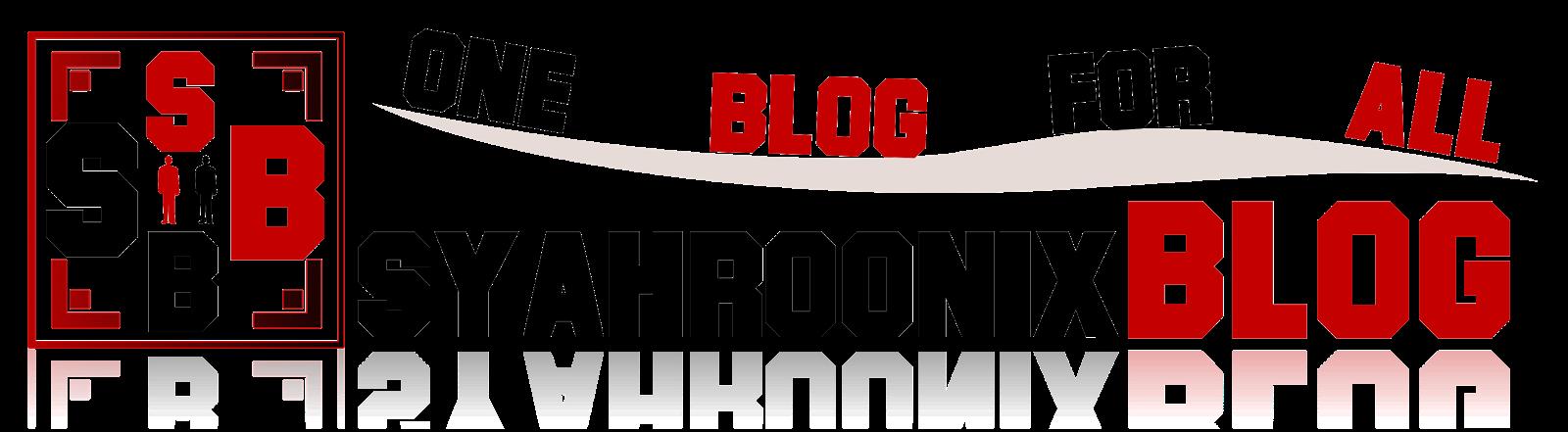 Syahroonix Blog - One Blog For All Banner