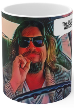 The DUDE ABIDES COFFEE MUG