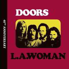 doors Download   The Doors   L. A. Woman: 40th Anniversary (2012)