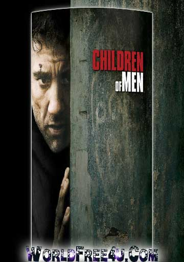Poster Of Children of Men (2006) In Hindi English Dual Audio 300MB Compressed Small Size Pc Movie Free Download Only At World4ufree.Org