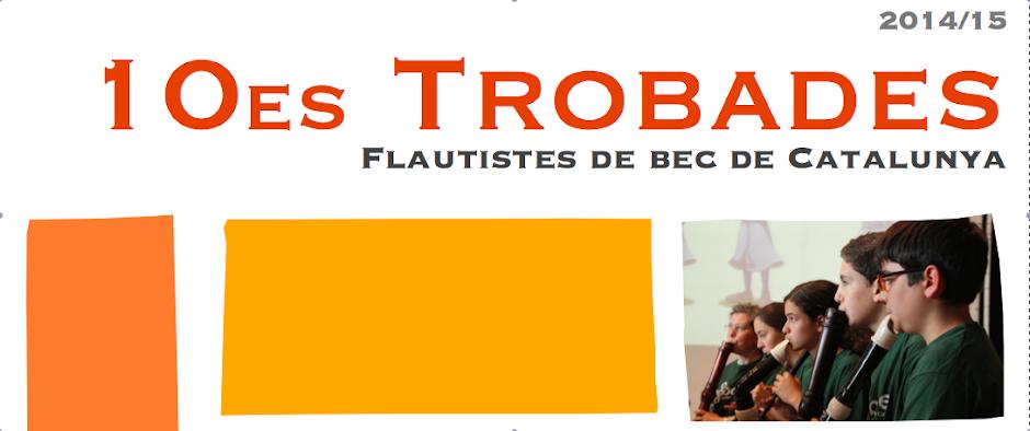 Trobades de flautistes de bec de Catalunya