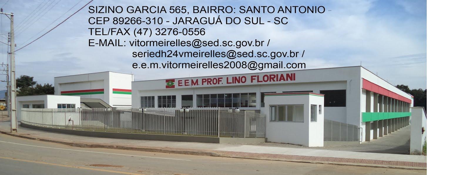 "ESCOLA DE ENSINO MÉDIO ""PROF. LINO FLORIANI"""