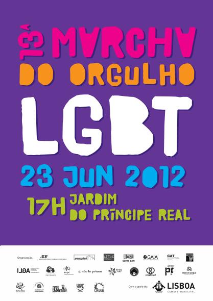 13ª marcha orgulho LGBT, 23 Junho 2012, 17H jardim do príncipe real