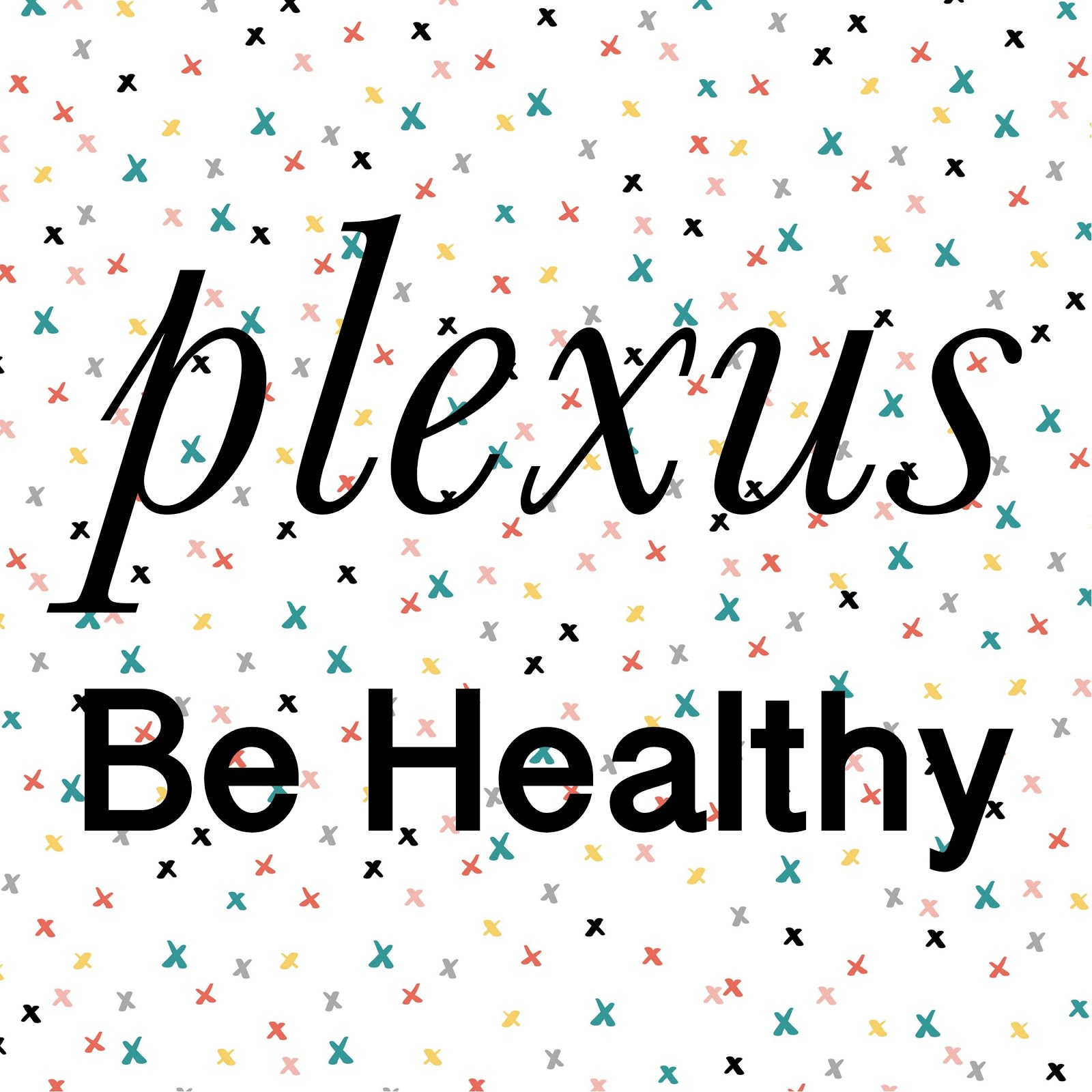 Live a Healthy Life with Plexus
