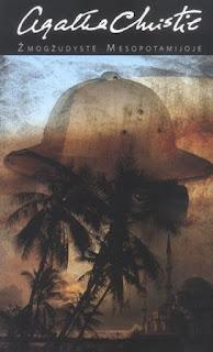 Agatha Christie - zmogzuzdyste Mesopotamijoje