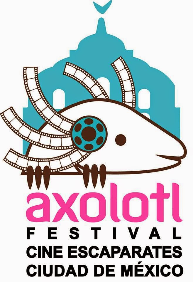 Festival Axolotl de Cine y Video Escaparates de la Ciudad de México 2015