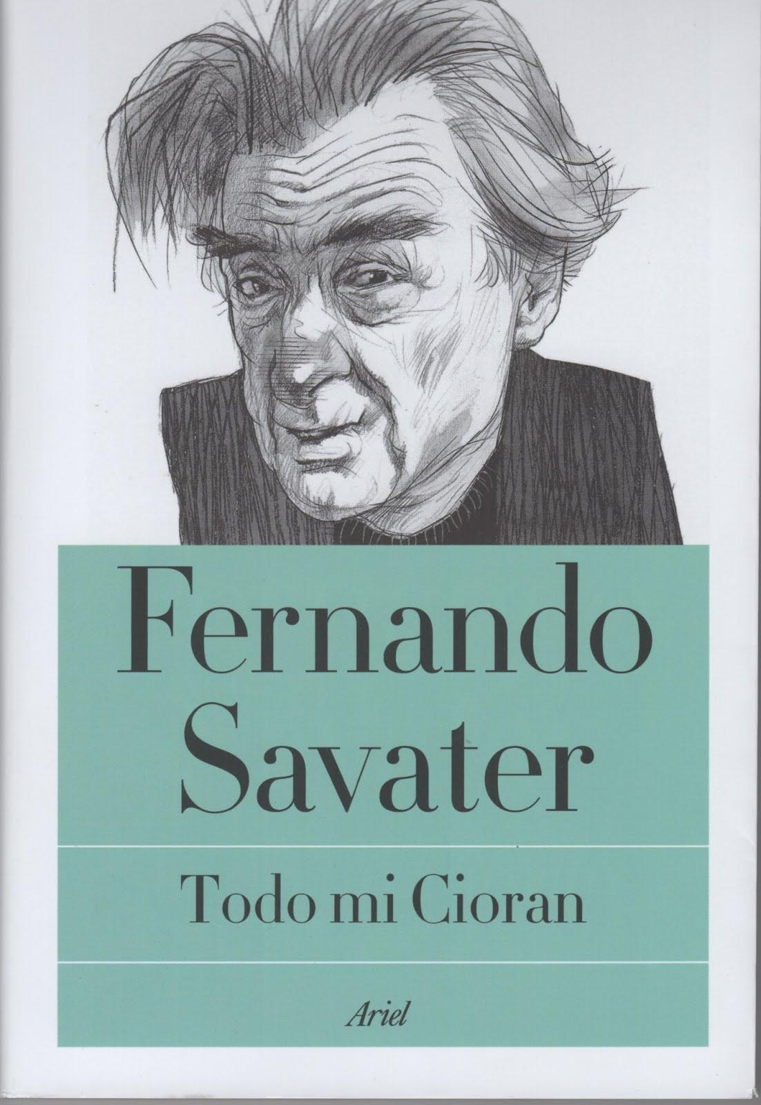 Fernando Savater (Todo mi Cioran)