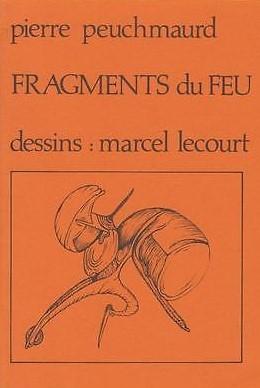 Pierre PEUCHMAURD, FRAGMENTS DU FEU & Marcel LECOURT, dessins, Camouflage