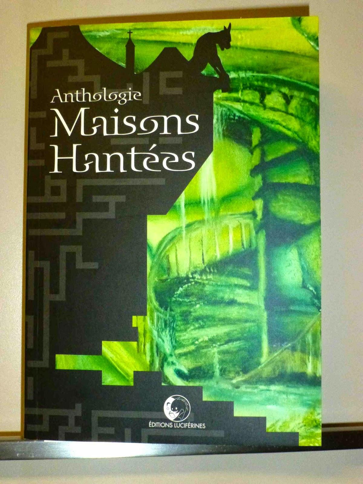 Anthologie Maisons Hantées