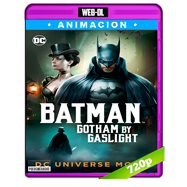 Batman: Gotham by Gaslight (2018) WEB-DL 720p Audio Dual Latino-Ingles