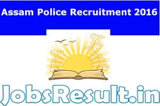Assam Police Recruitment 2016