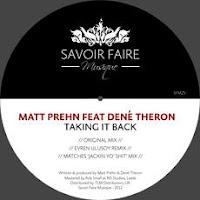 Matt Prehn feat Dené Theron Taking It Back Savoir Faire Musique