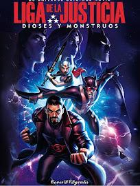 La Liga de la Justicia Dioses y Monstruos