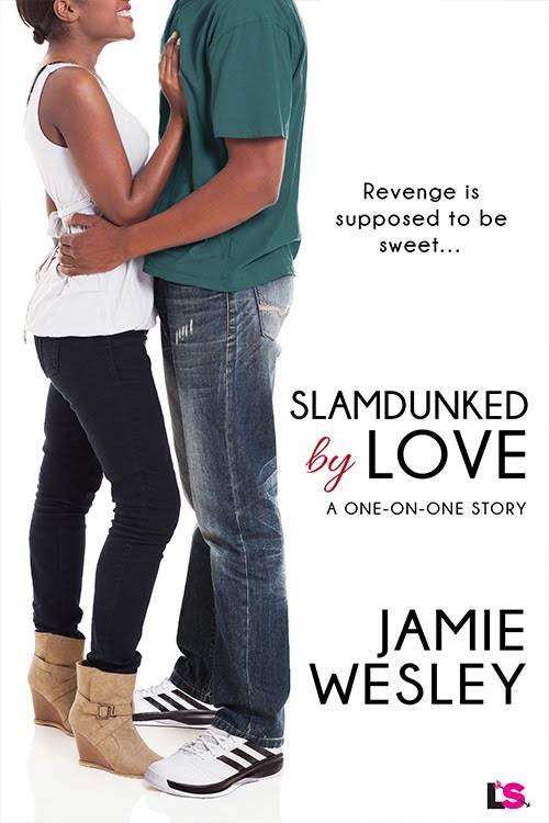 Slamdunked by Love by Jamie Wesley