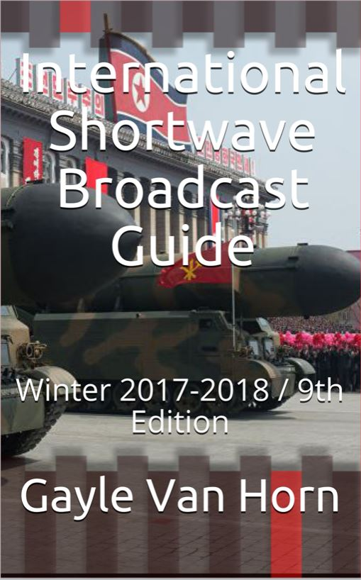 International Shortwave Broadcast Guide 9th Edition (Winter 2017-2018)
