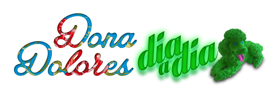 Dona Dolores Dia a Dia