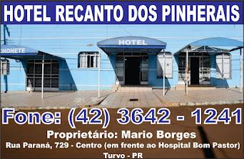 Hotel Recanto dos Pinherais em Turvo - PR.