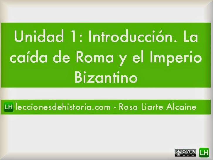 http://leccionesdehistoria.com/2ESO/UD/CaidaImperioyBizantinos.pdf