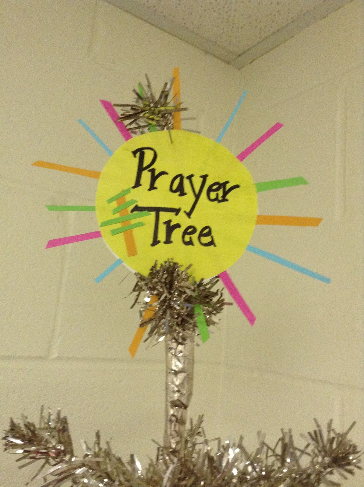 Classroom Ideas To Go ~ Look to him and be radiant borrowing ideas prayer tree