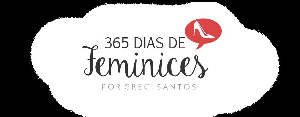 365 dias de feminices