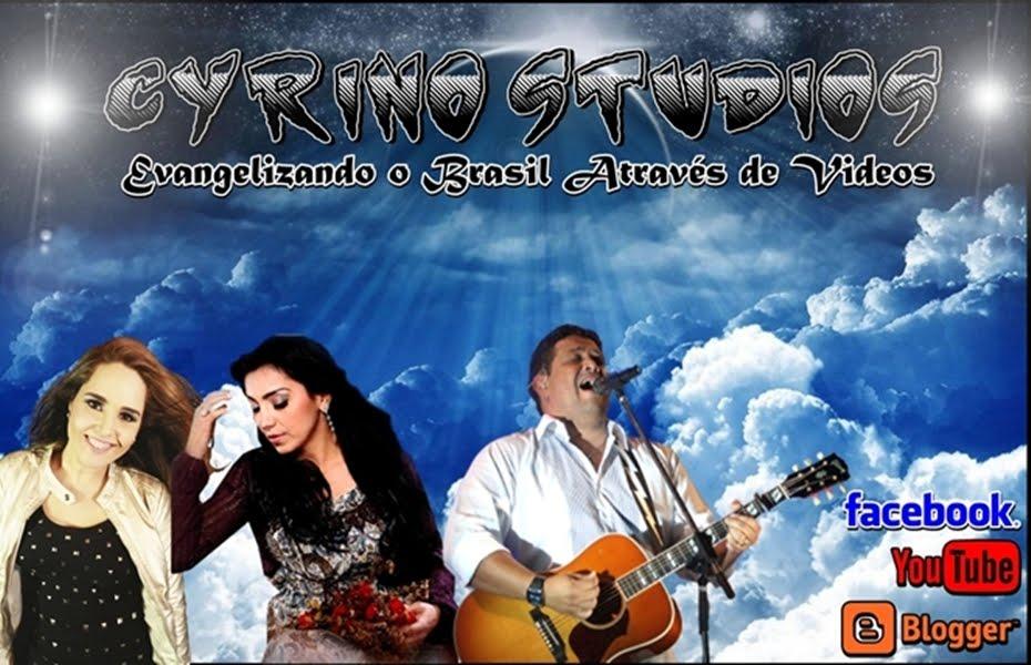 Cyrino Studios®  Evangelizando o Brasil através de Videos
