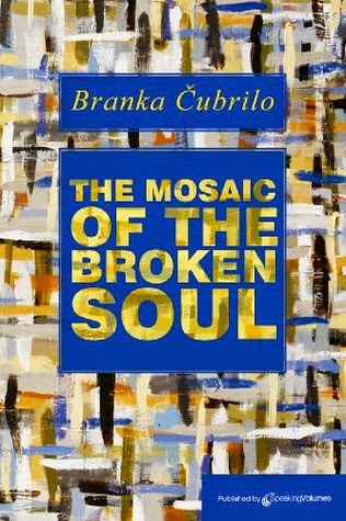 http://www.amazon.com/Mosaic-Broken-Soul-Branka-Cubrilo-ebook/dp/B00580JMCY/ref=sr_1_1?ie=UTF8&qid=1397838915&sr=8-1&keywords=Branka+Cubrilo