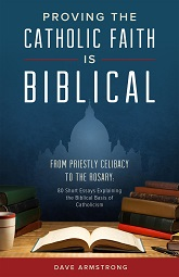 http://socrates58.blogspot.com/2014/07/books-by-dave-armstrong-biblical.html