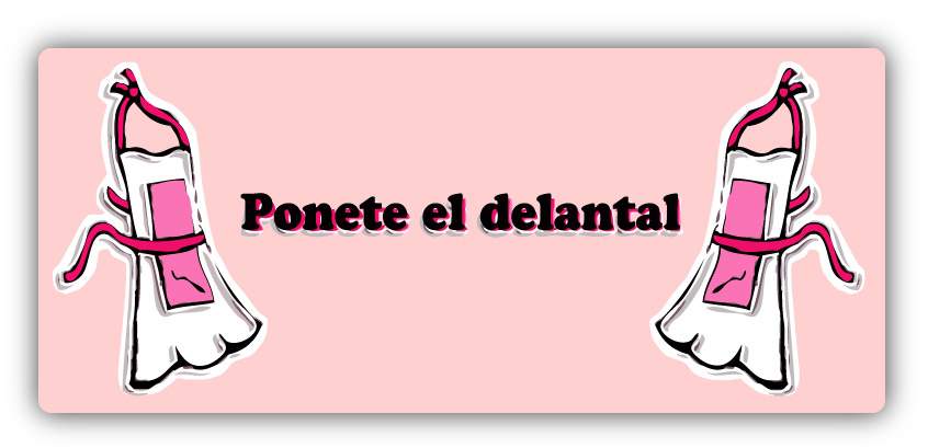 Ponete el Delantal - Blog de cocina