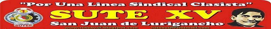 SUTE XV  - SAN JUAN DE LURIGANCHO