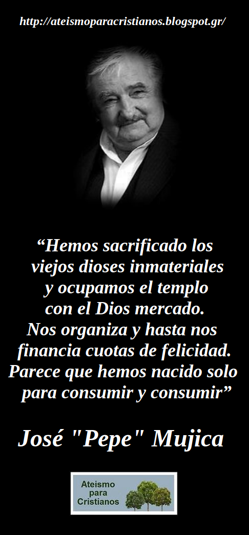 "Frases Célebres Ateas. José ""Pepe"" Mujica"