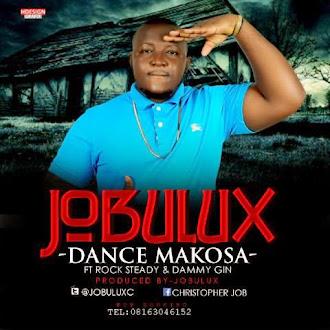 JOBULUX DANCE MAKOSA