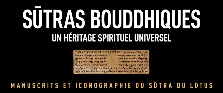 """Expo Sûtra du Lotus : """"Sûtras bouddhiques, un héritage spirituel universel"""""""