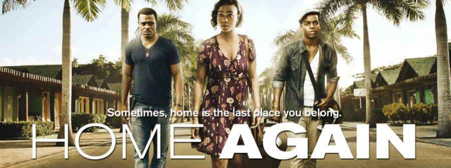 Jamaican Inspired Film Home Again Caribbean Entertainment Magazine