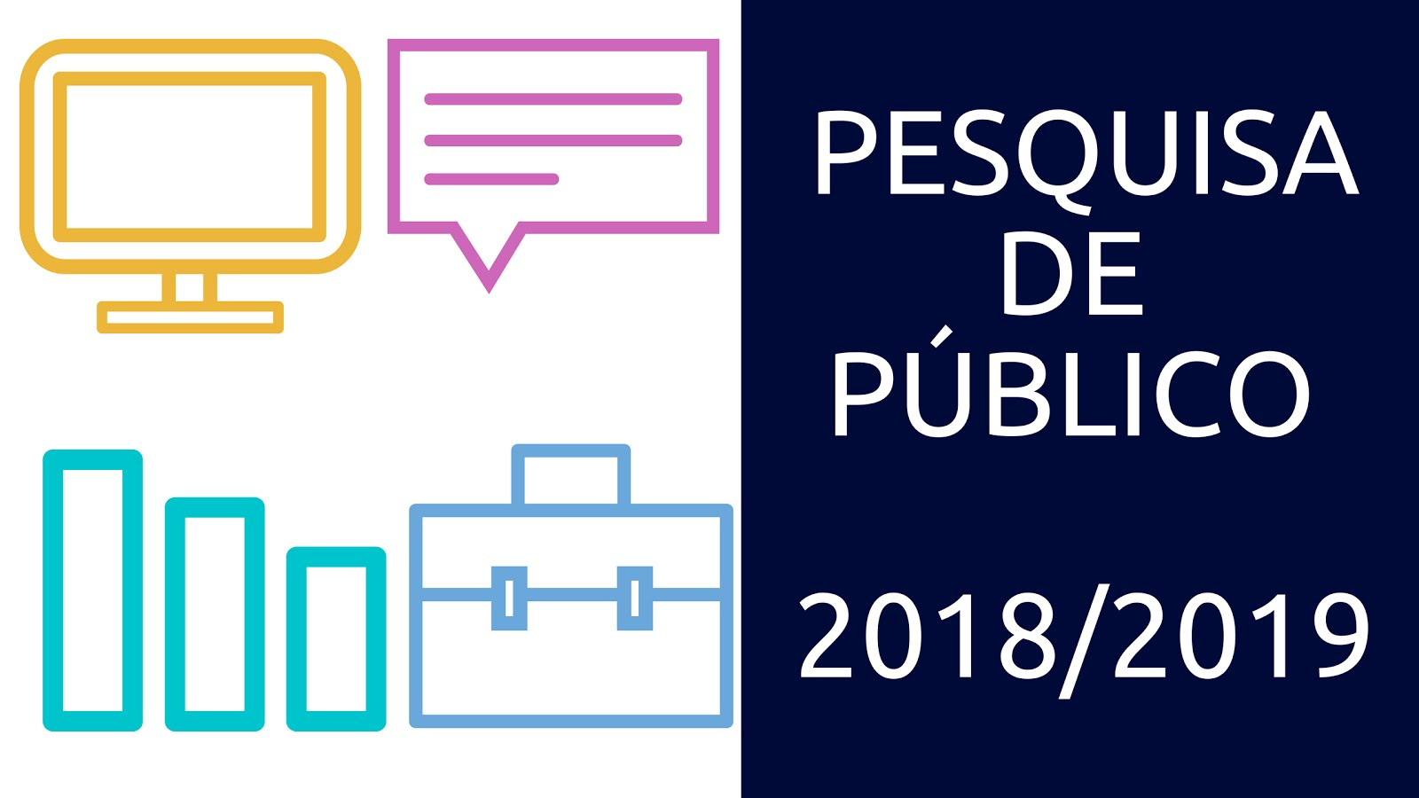 Pesquisa de Público 2018/2019