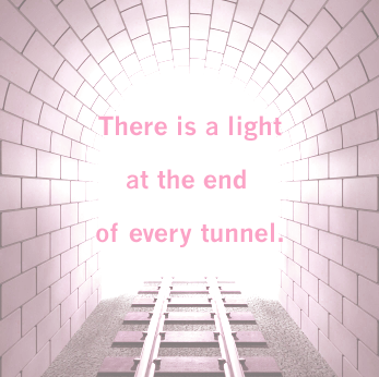 light at the end of the tunnel quote